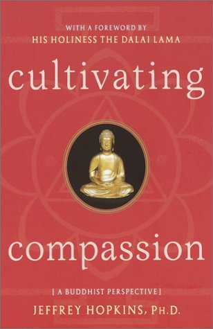 Cultivating Compassion by Jeffrey Hopkins