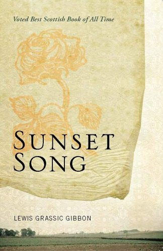 Sunset Song by Lewis Grassic Gibbon