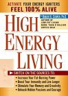High Energy Living by Robert K. Cooper