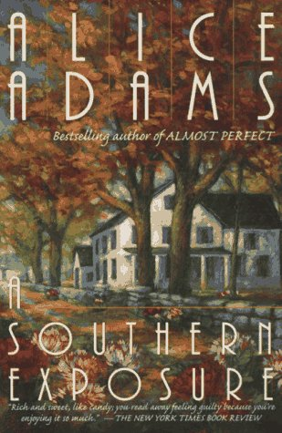 A Southern Exposure by Alice Adams