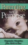 Parenting with Purpose: Progressive Discipline from Birth to Four
