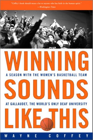 Winning Sounds Like This by Wayne Coffey