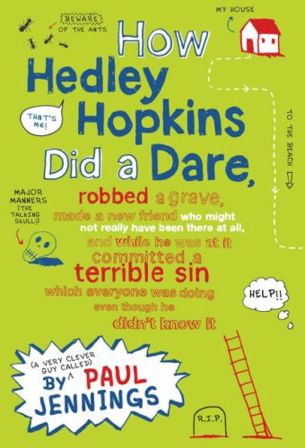 How Hedley Hopkins Did a Dare... by Paul Jennings