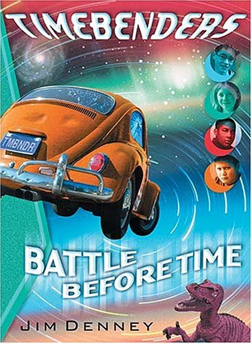 Timebenders #1 by Jim  Denney