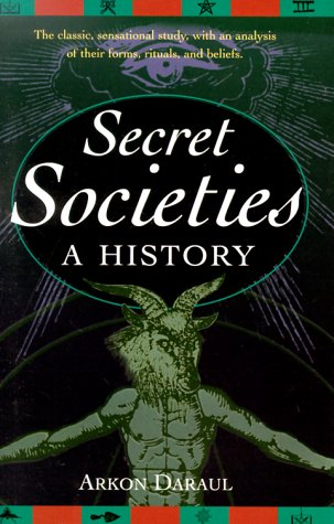 Secret Societies by Arkon Daraul