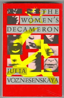 The Women's Decameron by Julia Voznesenskaya