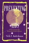 Preventing AIDS: A Sourcebook for Behavioral Interventions