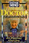 I Am The Doctor: Jon Pertwee's Final Memoir (Doctor Who)