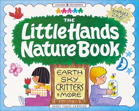 The Little Hands Nature Book by Nancy F. Castaldo