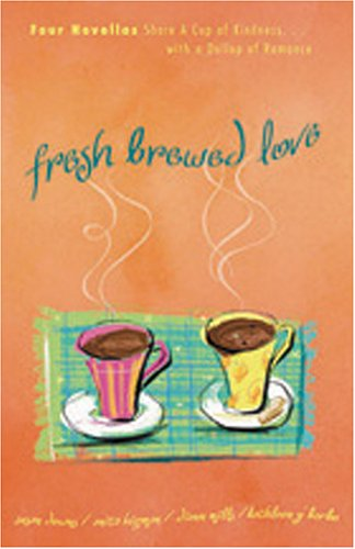 Fresh Brewed Love by Susan K. Downs