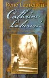 Catherine Laboure: Visionary Of The Miraculous Medal