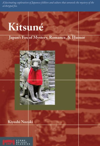Kitsune: Japan's Fox of Mystery, Romance & Humor