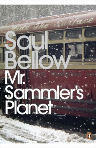 Mr Sammler's Planet by Saul Bellow
