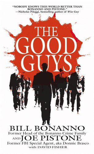 The Good Guys by Bill Bonanno