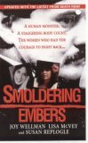 Smoldering Embers by Joy Wellman