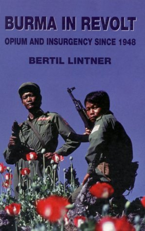 Burma in Revolt by Bertil Lintner