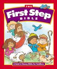 First Step Bible, The