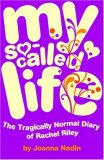 My So Called Life (Rachel Riley, #1)