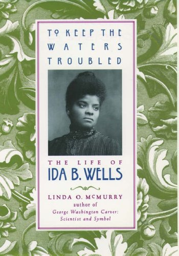 To Keep the Waters Troubled by Linda O. McMurry