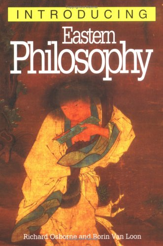 Introducing Eastern Philosophy by Richard Osborne