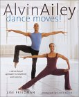 Alvin Ailey Dance Moves!: A New Way to Exercise