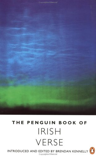 The Penguin Book of Irish Verse by Brendan Kennelly