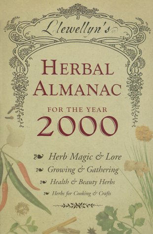 Llewellyn's 2000 Herbal Almanac by Llewellyn Publications