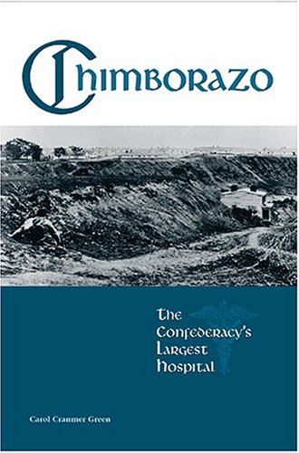 Chimborazo: The Confederacy's Largest Hospital