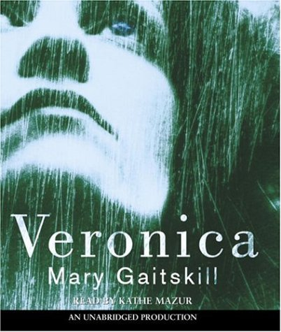Veronica by Mary Gaitskill