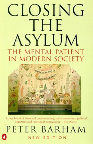 Closing The Asylum by Peter Barham