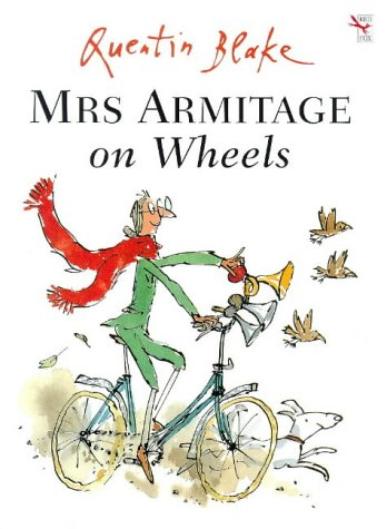Mrs Armitage on Wheels by Quentin Blake