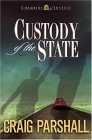 Custody of the State (Chambers of Justice, #2)