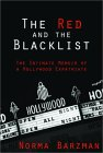 The Red and the Blacklist: The Intimate Memoir of a Hollywood Expatriate