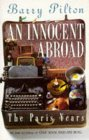 An Innocent Abroad: The Paris Years