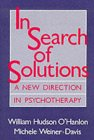 In Search of Solutions: A New Direction in Psychotherapy