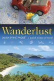 Wanderlust by Laura Byrne Paquet