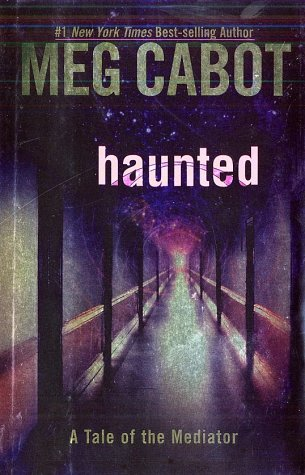 Haunted (The Mediator, #5)