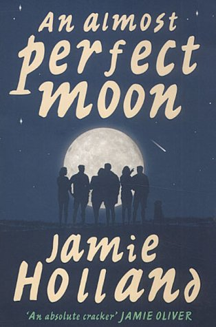 An Almost Perfect Moon by Jamie Holland