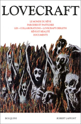 Oeuvres, tome 3 : Le monde du rêve, Parodies et pastiches, Les collaborations Lovecraft-Derleth...