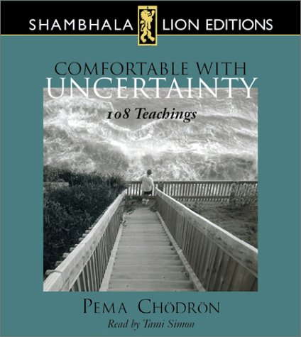 Comfortable With Uncertainty: 108 Teachings