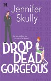Drop Dead Gorgeous (Cottonmouth, #3)