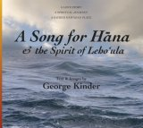 A Song for Hana & the Spirit of Lehoula
