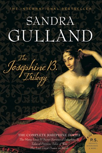The Josephine B. Trilogy by Sandra Gulland