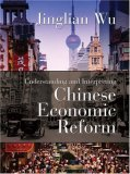 Understanding And Interpreting Chinese Economic Reform