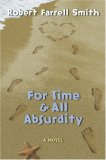 For Time & All Absurdity
