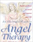 An Illustrated Guide to Angel Therapy
