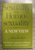 Sexuality And Homosexuality; A New View