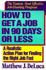How to Get a Job in 90 Days or Less
