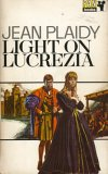 Light on Lucrezia (Lucrezia Borgia, #2)