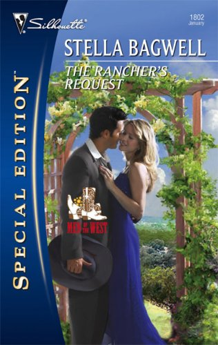 The Rancher's Request (Men of the West, #9) (Silhouette Special Edition)